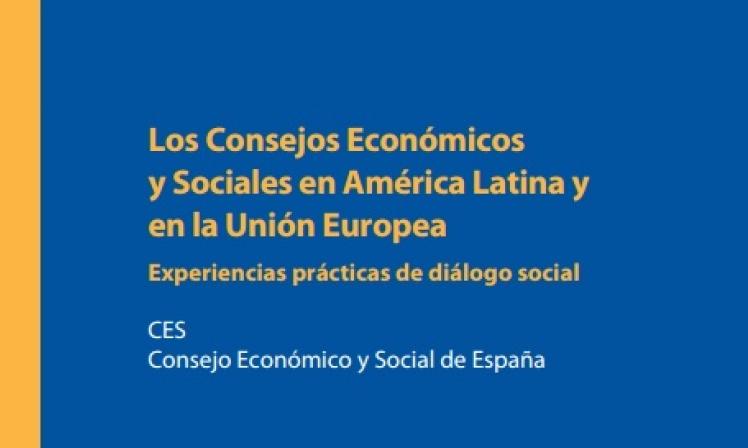 Los Consejos Económicos y Sociales en América Latina y en la Unión Europea